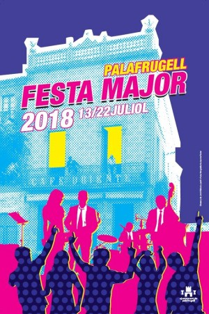 FESTA MAJOR PALAFRUGELL 2018